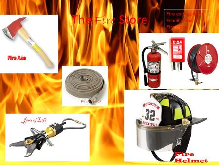 The Fire Store Jaws of Life Fire Hose Fire extinguisher, Fire Blanket, Fire Hose Fire Helmet.