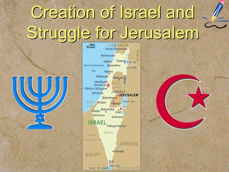 Creation of Israel and Struggle for Jerusalem. ZIONISM –political movement; founded by Theodor Herzl (1897) –objective: secure a homeland for the Jewish.