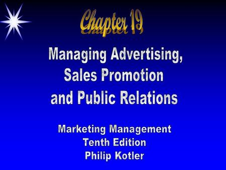 ©2000 Prentice Hall ObjectivesObjectives ä Developing & Managing an Advertising Program ä Deciding on Media & Measuring Effectiveness ä Sales Promotion.