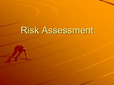 Risk Assessment. List the possible risks to the performer in a sport of your choice (select a venue too) Why is it important for you to be aware of the.
