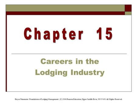 Careers in the Lodging Industry