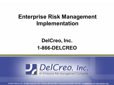 © 2003 DelCreo, Inc. All rights reserved. | U.S. Toll-free 866.DELCREO | International 001/801.756.4180 |