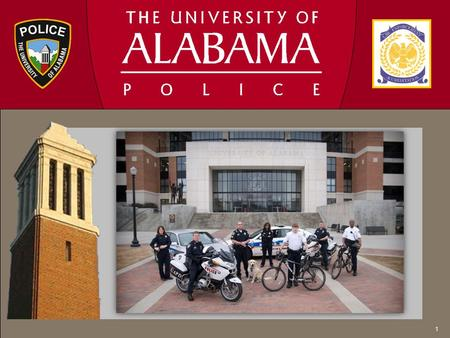 1. About University Police UAPD is comprised of 70 authorized sworn positions and 17 support positions. All police officers are certified by the State.