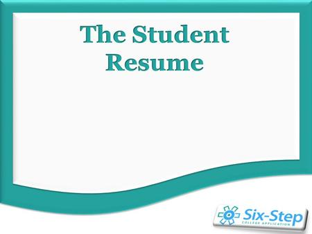 Student Resume Overview Brain Dump Getting Organized What do Admissions Committees Want?