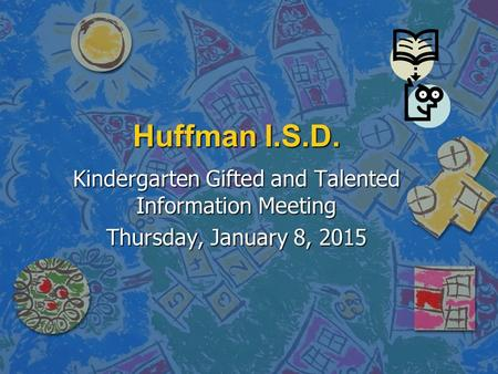 Kindergarten Gifted and Talented Information Meeting