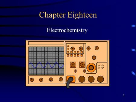 1 Chapter Eighteen Electrochemistry. 2 Electrochemical reactions are oxidation-reduction reactions. The two parts of the reaction are physically separated.