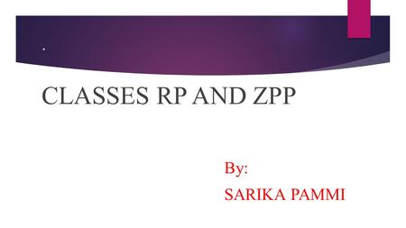 . CLASSES RP AND ZPP By: SARIKA PAMMI. CONTENTS:  INTRODUCTION  RP  FACTS ABOUT RP  MONTE CARLO ALGORITHM  CO-RP  ZPP  FACTS ABOUT ZPP  RELATION.