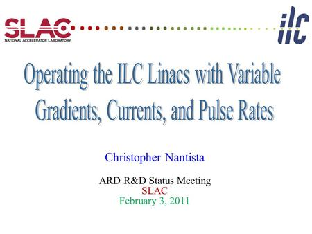 Christopher Nantista ARD R&D Status Meeting SLAC February 3, 2011. …… …… …… … ….
