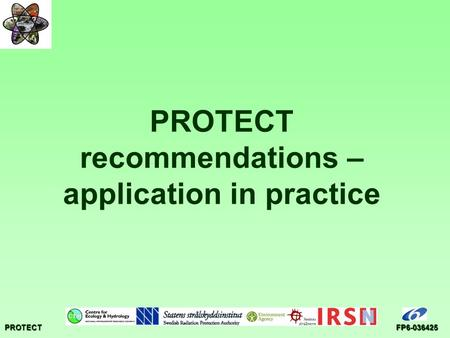 PROTECTFP6-036425 PROTECT recommendations – application in practice.