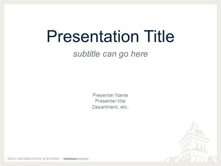 Presentation Title subtitle can go here Presenter Name Presenter title Department, etc.