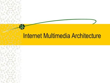 Internet Multimedia Architecture. Outline Overview Multimedia Applications Signaling Protocols (SIP/SDP, SAP, H.323, MGCP) Streaming Protocols (RTP, RTSP,