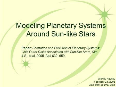 Modeling Planetary Systems Around Sun-like Stars Paper: Formation and Evolution of Planetary Systems: Cold Outer Disks Associated with Sun-like Stars,