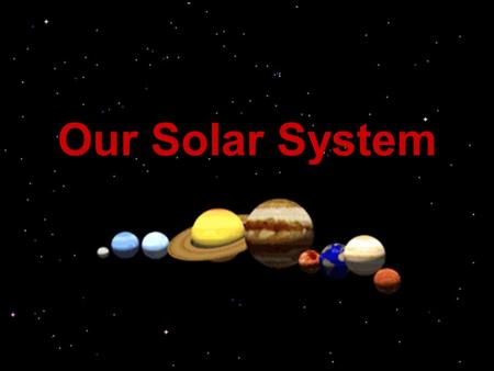 Title Page Our Solar System.