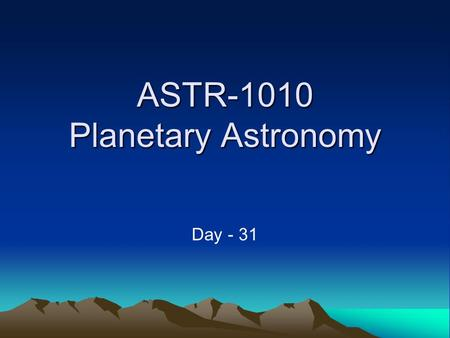 ASTR-1010 Planetary Astronomy Day - 31. Size As Viewed From Earth.