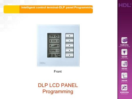 Intelligent control terminal-DLP panel Programming DLP LCD PANEL Programming Front.