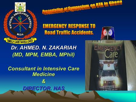 Dr. AHMED. N. ZAKARIAH (MD, MPM, EMBA, MPhil) Consultant in Intensive Care Medicine & DIRECTOR. NAS.