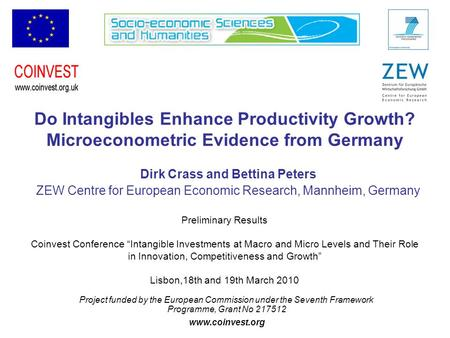 Project funded by the European Commission under the Seventh Framework Programme, Grant No 217512 www.coinvest.org Do Intangibles Enhance Productivity Growth?