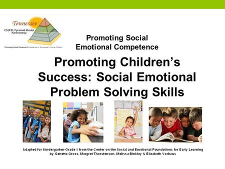 Promoting Children's Success: Social Emotional Problem Solving Skills