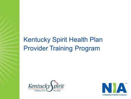 Kentucky Spirit Health Plan Provider Training Program.