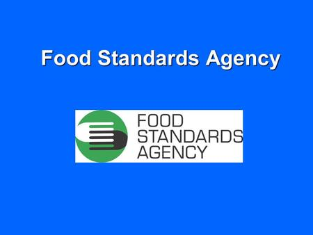 Food Standards Agency. Who is the FSA? Government department set up by an Act of Parliament in 2000 to protect the public's health and consumer interests.