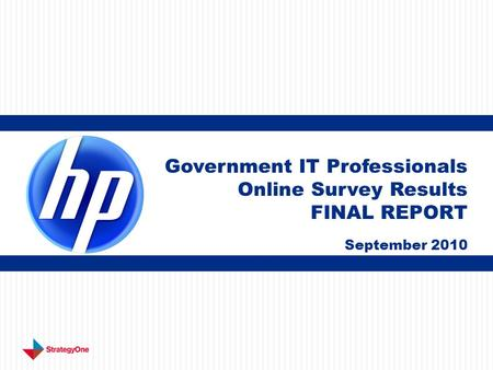 Government IT Professionals Online Survey Results FINAL REPORT September 2010.
