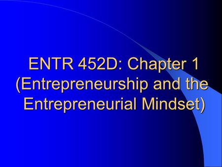 (Entrepreneurship and the Entrepreneurial Mindset)