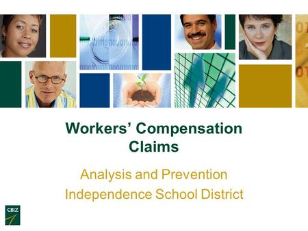Workers' Compensation Claims Analysis and Prevention Independence School District.