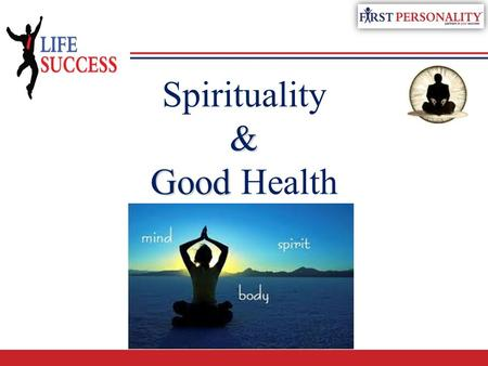 & Good Spirituality & Good Health. Spiritual Checkup Evaluating Our Spiritual Health.
