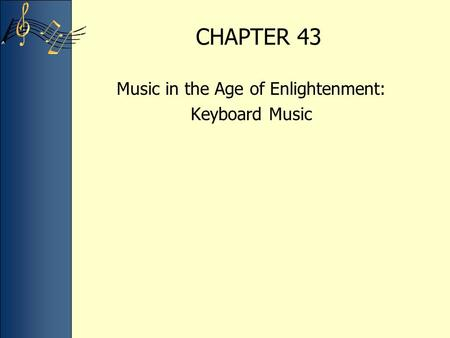 Music in the Age of Enlightenment: