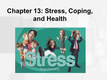 Chapter 13: Stress, Coping, and Health. The Relationship Between Stress and Disease Contagious diseases vs. chronic diseases –Biopsychosocial model –Health.
