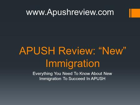 "APUSH Review: ""New"" Immigration Everything You Need To Know About New Immigration To Succeed In APUSH www.Apushreview.com."