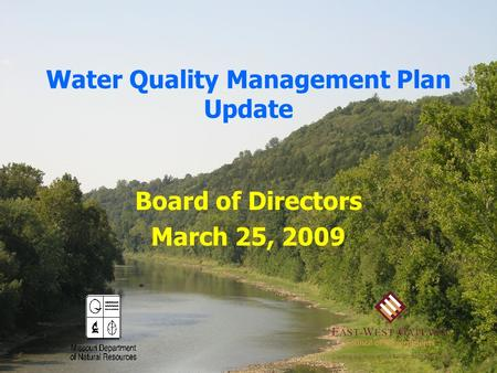 Water Quality Management Plan Update Board of Directors March 25, 2009.