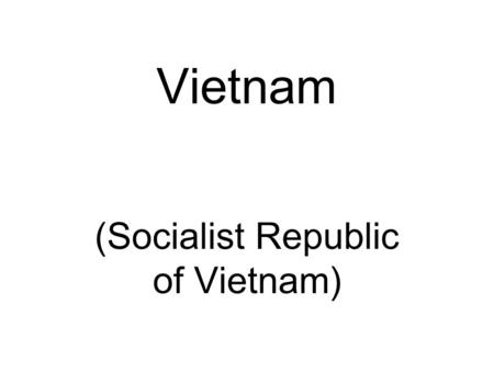 Vietnam (Socialist Republic of Vietnam). Red symbolizes revolution and blood The five-pointed star represents the five elements of the populace: Peasants.
