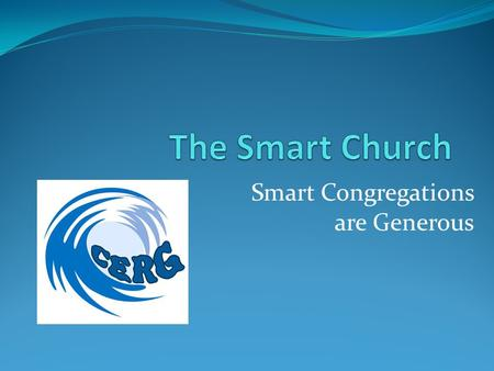 Smart Congregations are Generous. Myths and Facts about giving.