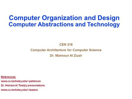 Computer Organization and Design Computer Abstractions and Technology