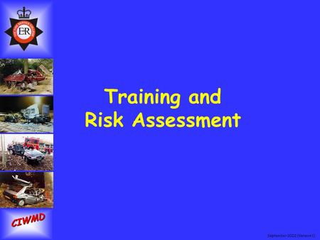 September 2002 (Version 1) CIWMD Training and Risk Assessment.
