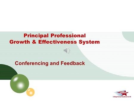 LOGO Principal Professional Growth & Effectiveness System Conferencing and Feedback.