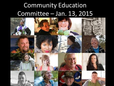 Community Education Committee – Jan. 13, 2015 StandAgainstStigma.com.