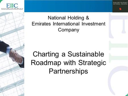 1 National Holding & Emirates International Investment Company Charting a Sustainable Roadmap with Strategic Partnerships.