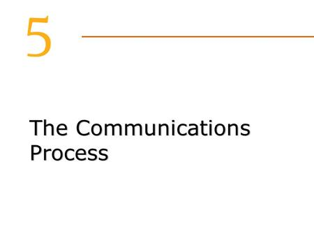 The Communications Process. Attractive sources are appropriate for image- related products.