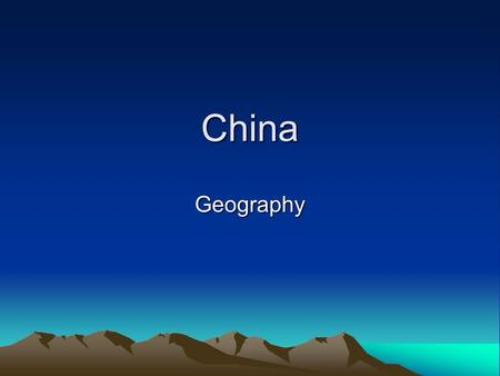 China Geography.