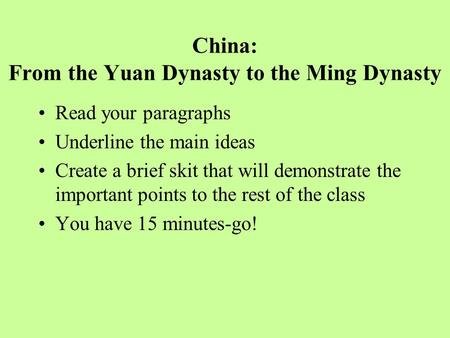 China: From the Yuan Dynasty to the Ming Dynasty