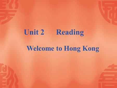 Unit 2 Reading Welcome to Hong Kong. Theme Park ---- Disneyland.