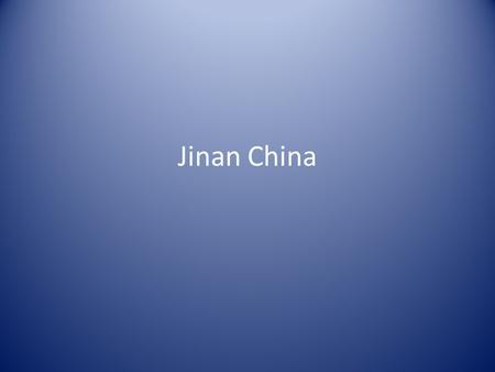 Jinan China. Jinan Facts Jinan is the capital of Shandong in Eastern China The city, which holds sub- provincial administrative status, is located in.