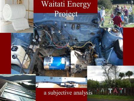 Waitati Energy Project a subjective analysis. First sparks…