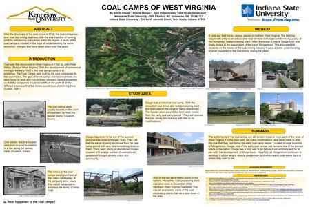 COAL CAMPS OF WEST VIRGINIA By Smriti Chand 1, Winnie Mungai 2, April Polyandroitis 3 and Nicole Vallencourt 4 Kennesaw State University -1000 Chastain.