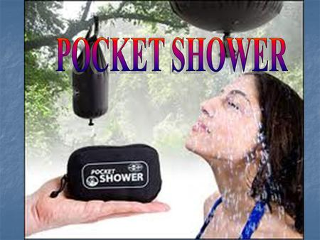 THE IDEAL SOLUTION FOR SHOWERING IN THE OUTDOORS.
