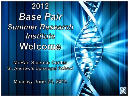 What is Base Pair and What will we be Doing? Post-Translational Modification.