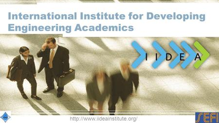 International Institute for Developing Engineering Academics I I D E A