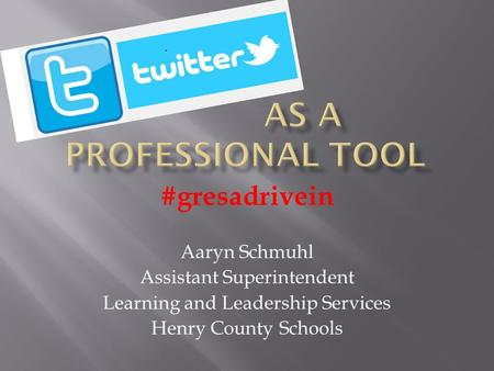 #gresadrivein Aaryn Schmuhl Assistant Superintendent Learning and Leadership Services Henry County Schools.